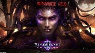 [StarCraft II] Heart of the Swarm: Episode #13