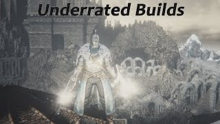Dark Souls 3 - Powerful UNDERRATED Builds Ep.4