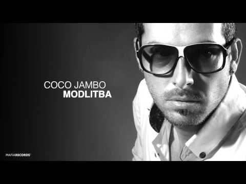 Coco Jambo - Modlitba (ft. Canzonetta)