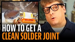 Watch the Trade Secrets Video, How to get a good clean solder joint!