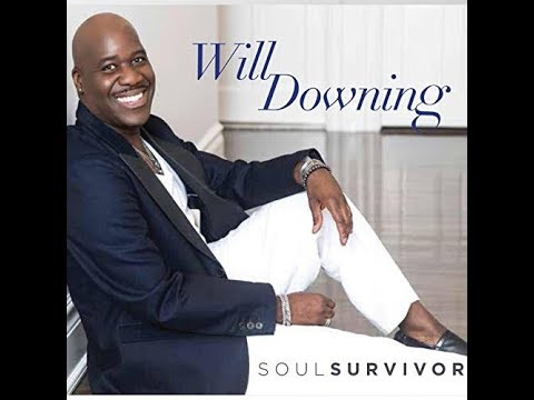 Will Downing -  when we make love