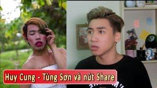 Vlog 54 : Tùng Sơn và Nút SHARE !
