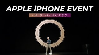 Apple iPhone Event in 9 Minutes!