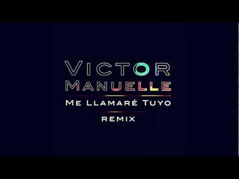 Victor Manuelle - Me Llamaré Tuyo (feat. Gocho) [Remix Version]