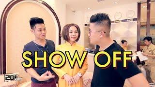 "201 SHOW - SHOW OFF ""khoe mả Việt Kiều"""