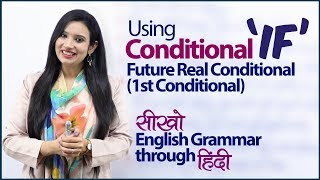The Conditional 'IF' - English Sentences with First conditional | English Grammar Lesson in Hindi