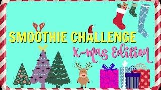 Smoothie Challenge X-Mas Edition | Kristin & Dennis
