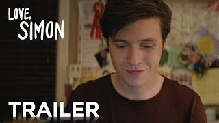 Love, Simon | Official Trailer 2 [HD] | 20th Century FOX