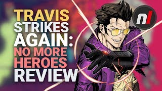 travis-strikes-again-no-more-heroes-nintendo-switch-review-is-it-worth-it.jpg