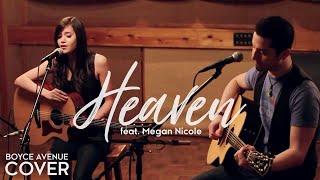 Heaven - Bryan Adams (Boyce Avenue feat. Megan Nicole acoustic cover) on Spotify & Apple