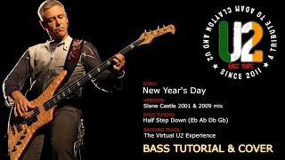 U2 - New Year's Day (Slane Castle 2001 & 2009 mix version) [Bass Cover]