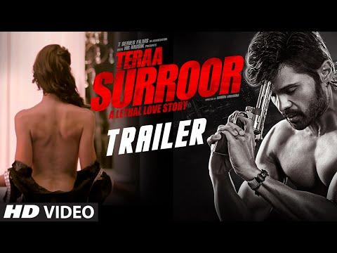 Teraa Surroor  - Official  Bollywood Trailer
