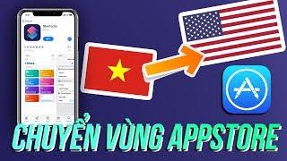 Hướng dẫn chuyển vùng App Store để tải app siêu dễ 2019