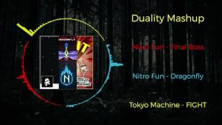 Tokyo Machine - FIGHT VS Nitro Fun - Final Boss VS Nitro Fun - Dragonfly ~ [Duality Mashup]
