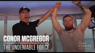 Conor McGregor's Road to Greatness! Tony Interviews Conor to Find Out What Makes Greatness Possible.