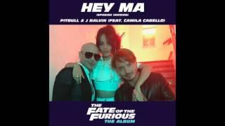 Pitbull & JBalvin - Hey Ma (feat. Camila Cabello) [Audio]