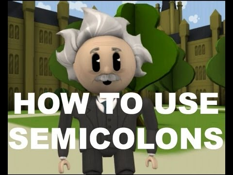 Repeat youtube video Grammar Vids for Kids: How to Use Semicolons
