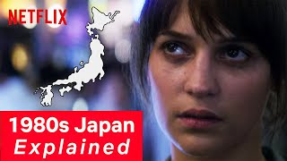 How 1980s Japan Became History's Wildest Party   Earthquake Bird   Netflix