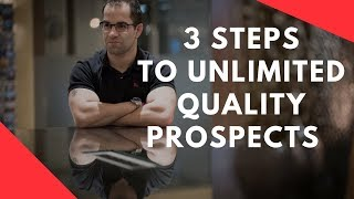 3 Steps To An Unlimited Supply Of MLM Prospects