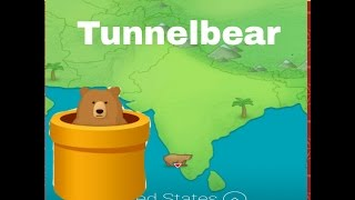 Tunnelbear Introduction: all about the app part-1