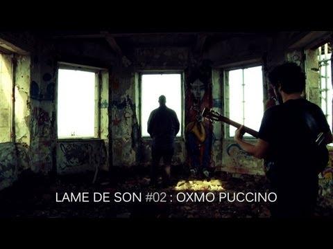 Oxmo Puccino - Le vide en soi | LAME DE SON #2