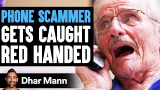 Phone SCAMMER Gets CAUGHT Red Handed, What Happens Is Shocking   Dhar Mann