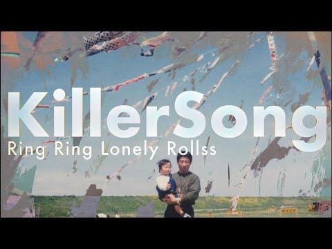 Ring Ring Lonely Rollss - Killer Song - Official Video