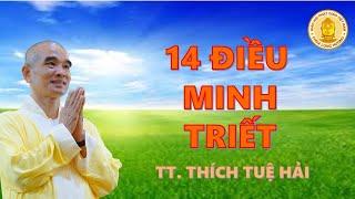14 Điều Minh Triết - TT.Thích Tuệ Hải