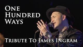 One hundred ways / James Ingram (Cover)