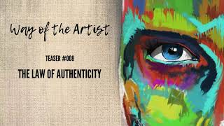"""Preview #008 - """"The Law of Authenticity"""""""