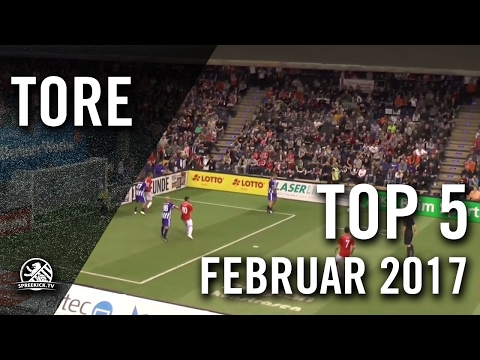 TOP 5 Tore – Februar 2017 | SPREEKICK.TV