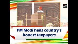 PM Modi hails country's honest taxpayers - #ANI News