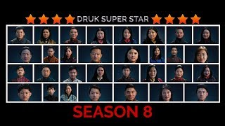 DRUK SUPER STAR SEASON 8 E24 TOP 8