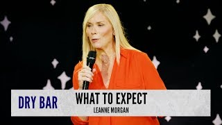 Things you can expect when you get old, Leanne Morgan