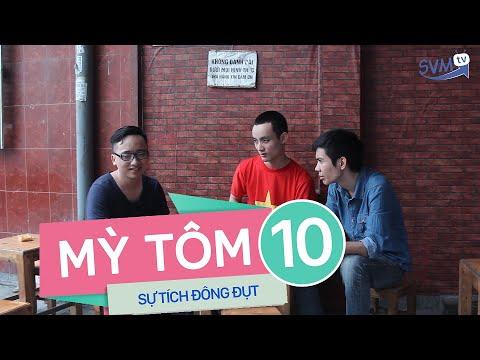SVM Mì tôm (Tập đặc biệt) - Tập 10 : Sự tích Đông Đụt (Phần 1)