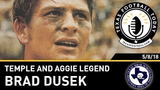 Texas Football Today interview: Temple and Aggie legend Brad Dusek