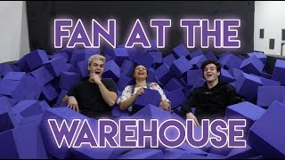 A FAN AT THE WAREHOUSE!