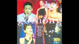 ALBUM GÓT HỒNG - NHỮNG CA KHÚC TRONG HOA HẬU VIỆT NAM 1998
