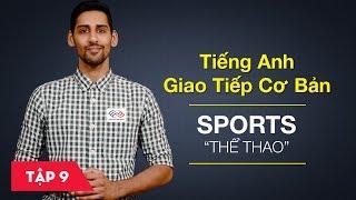 Bài 9 Sports - Thể thao