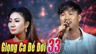 Liveshow Giọng Ca Để Đời 33 - Nhạc Xưa Vang bóng một thời - Nhạc Vàng Bolero Xưa Tuyển Chọn