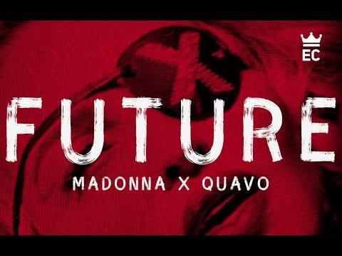 Madonna, Quavo - Future (Lyrics)