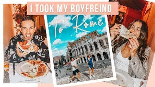 I TOOK MY BOYFRIEND TO ROME   What To Do When In Rome
