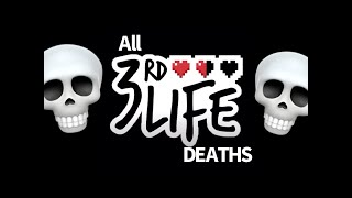 All 3rd Life Members Final Deaths