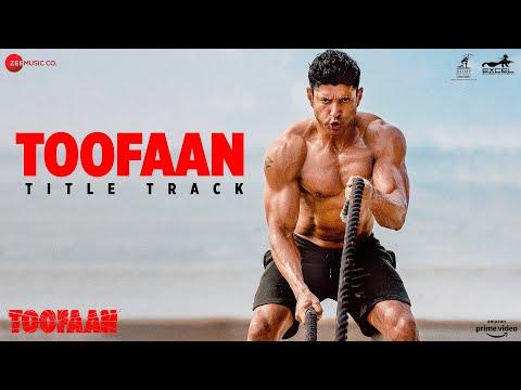 Title track from Toofaan ft. Farhan Akhtar, Mrunal Thakur
