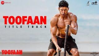 Toofaan (Title Track) – Siddharth Mahadevan Video HD