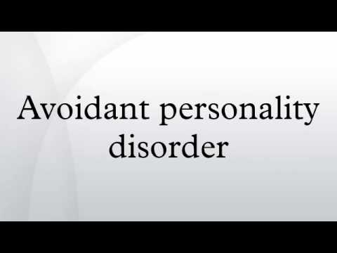 Avoidant Personality Disorder