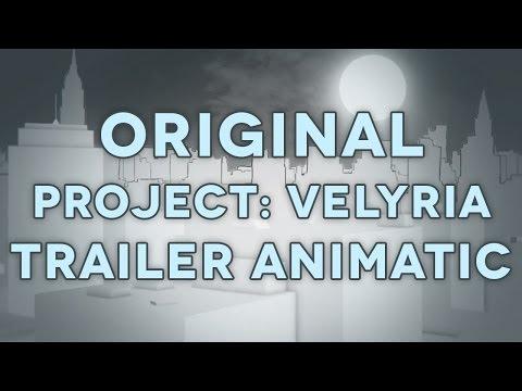 Original Project: Velyria Trailer Animatic (W.I.P.)