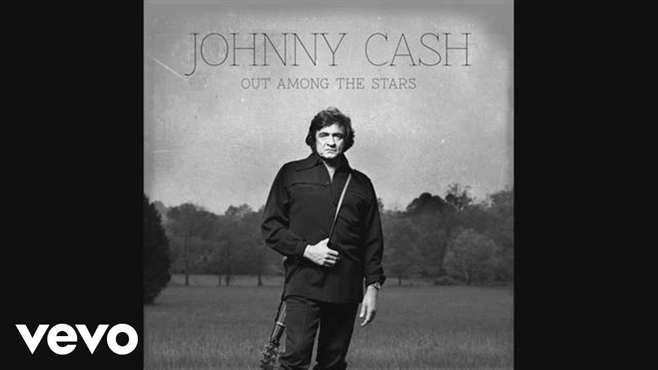 Johnny Cash - Out Among The Stars (audio) - YouTube