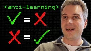 Anti-Learning (So Bad, it's Good) - Computerphile