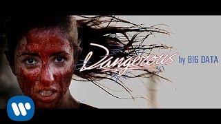 "Big Data - ""Dangerous (feat. Joywave)"" [Official Music Video]"